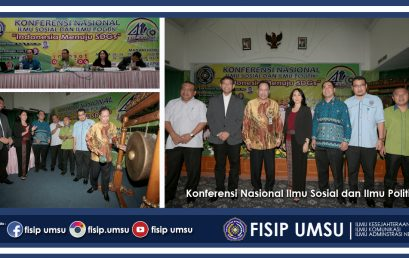 Milad ke 44 Tahun:  FISIP UMSU Gelar Konferensi Nasional